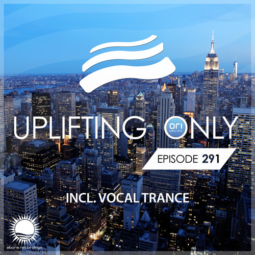 Uplifting Only 291 (Sept 6, 2018) [incl. Vocal Trance]