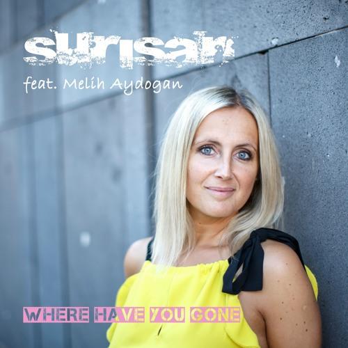 Surisan Ft. Melih Aydogan - Where Have You Gone (Radio Mix) [ARC-Records Austria]