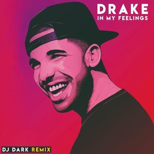 Drake - In My Feelings (Dj Dark Remix)