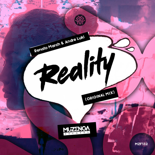 Renato March, Andre Luki - Reality (Original Mix)