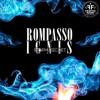Rompasso – Ignis