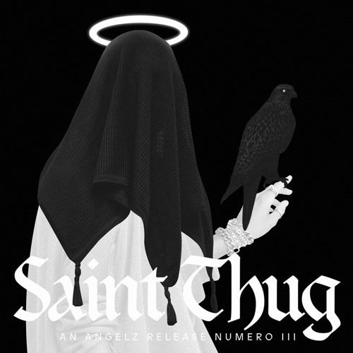 Saint Thug: Numero III
