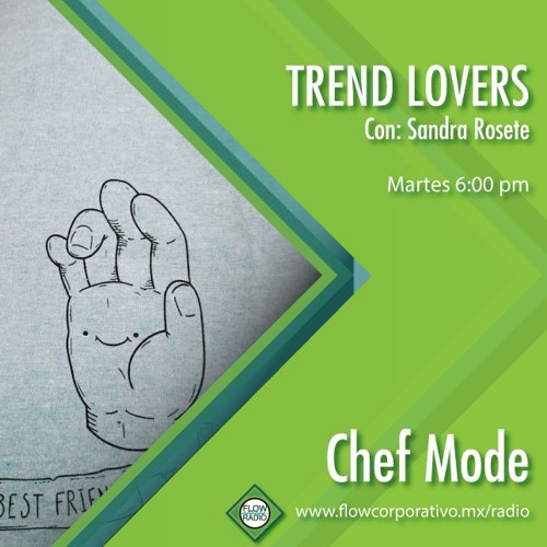 Trend Lovers 133 - Chef Mode