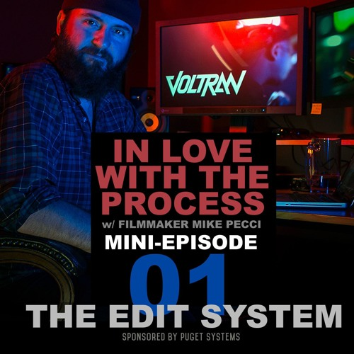 Mini-Episode 01 | The Edit System (feat. Mike Pecci)