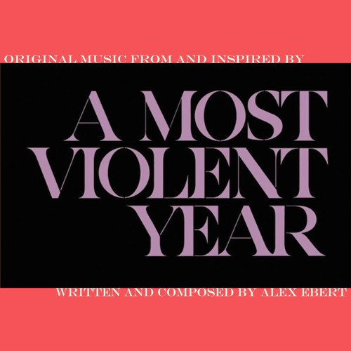 A Most Violent Year - America For Me