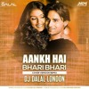 Aankh Hai Bhari Bhari (Cover Version Remix) Dj Dalal London