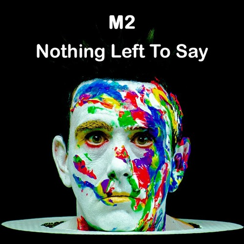 [FREE DOWNLOAD] M2 - Nothing Left To Say