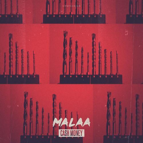 Malaa - Cash Money