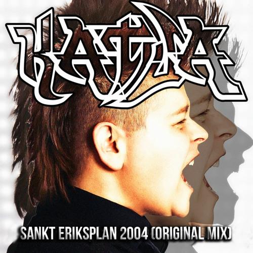 KATJA - Sankt Eriksplan 2004 (Original Mix)