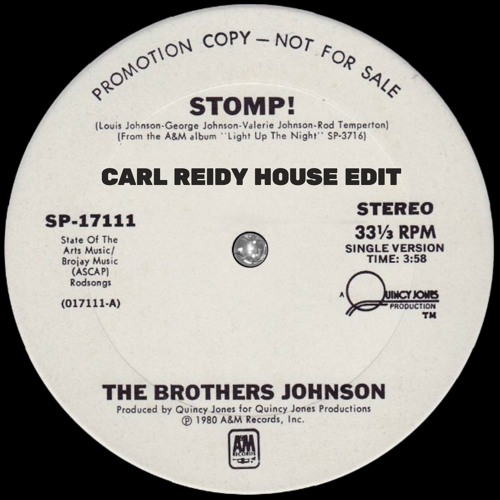 The Brothers Johnson - Stomp (Carl Reidy House Edit)