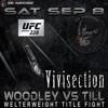 The MMA Vivisection - UFC 228: Woodley Vs. Till Picks, Odds & Analysis