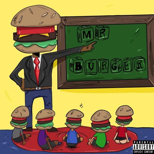 Mr. Burger [prod. Tay Muletti]