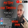 Episode 52: Psycho Steve talks about and plays music by Metallica, Korn, System of a Down, and More!