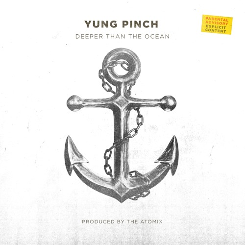 @YungPinch - Deeper Than The Ocean (Prod. @TheRealChinoo @TayDaProducer)