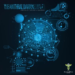 VA -The Natural Darkness Promo Mix 2018 - Compiled by Deuteroz & Ahavamour (OUT NOW)