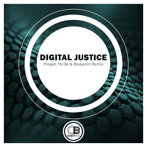 Project Thr3e & Blueprint Remix By Digital Justice | OUT NOW!