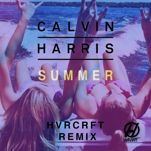 🌞 Summer 2018 🌞 (HVRCRFT Future Trap Remix)