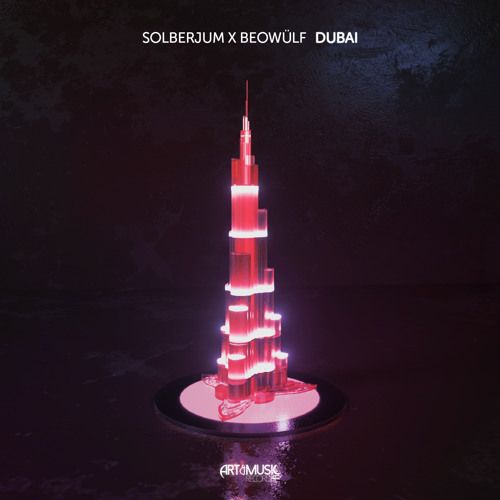 Solberjum X Beowülf - Dubai [FREE DOWNLOAD]