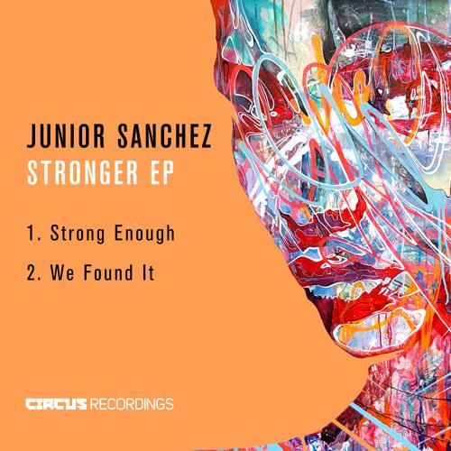 JUNIOR SANCHEZ -  STRONG ENOUGH EP