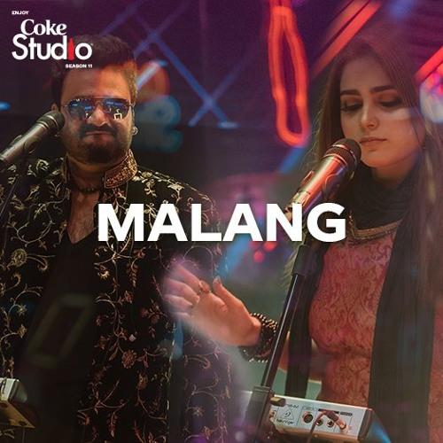 Malang Sahir Ali Bagga And Aima Baig Coke Studio Season 11 Episode 5 By Cokestudio On Soundcloud Hear The World S Sounds