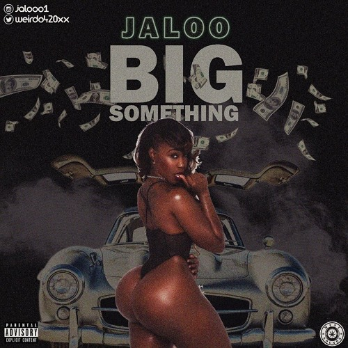 Big Something-Jaloo.mp3