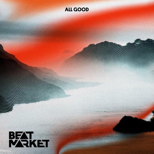Beat Market - All Good