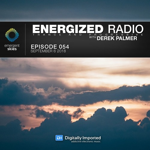 Energized Radio 054 With Derek Palmer [Sep 6 2018]