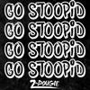 Z-Dougie - Go Stoopid