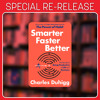 """Re-release: Charles Duhigg on Being """"Smarter, Faster & Better"""""""