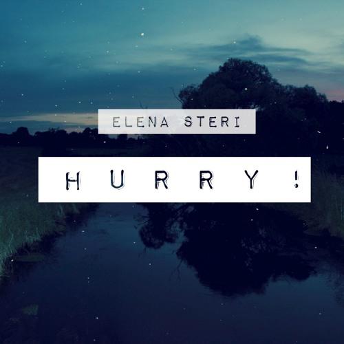 HURRY!