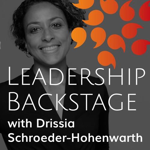 #00_Intro Leadership Backstage with Drissia Schroeder-Hohenwarth