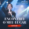 Download ENCONTREI O MEU LUGAR - Soprano Mp3