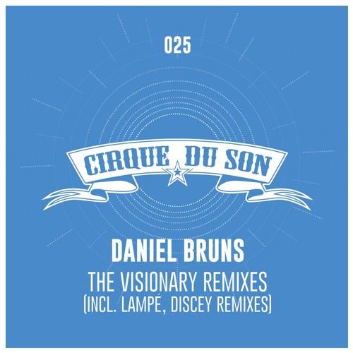 Daniel Bruns - The Visionary (Lampé Remix) [Preview]