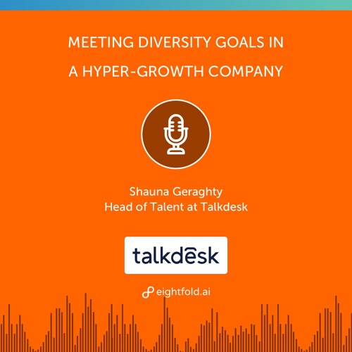 Meeting Diversity Goals in a Hyper-growth Company at Talk Desk