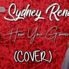 Sydney Renae - How You Gonna (Mariah Dominic Cover)