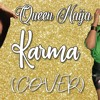 Queen Naija Karma Mariah Dominic Cover Mp3