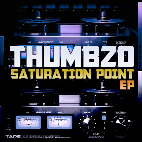 Thumbzo - Saturation Point (EP) 2018