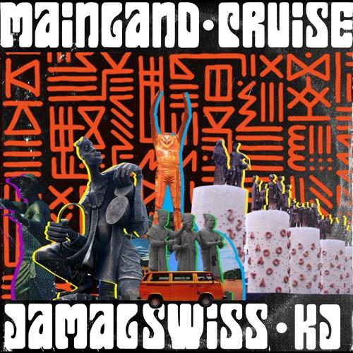 Mainland Cruise ft. KJ Sunmon (Prod. by KJ Sunmon)