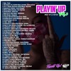 DJ Kepsta - Playin' Up Mixtape Vol.3 (HIP HOP/RNB 2018)