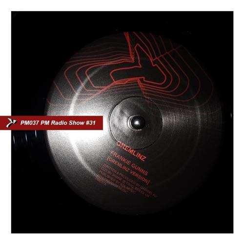 PM037 Paradox Music Vol.31 Radio Show