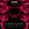 Bassjackers & Wolfpack - I Go Give (ID)