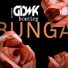 Altimet - Bunga (GDWK Bootleg)