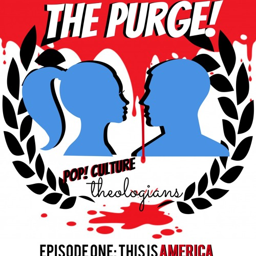 Episode One: This Is America