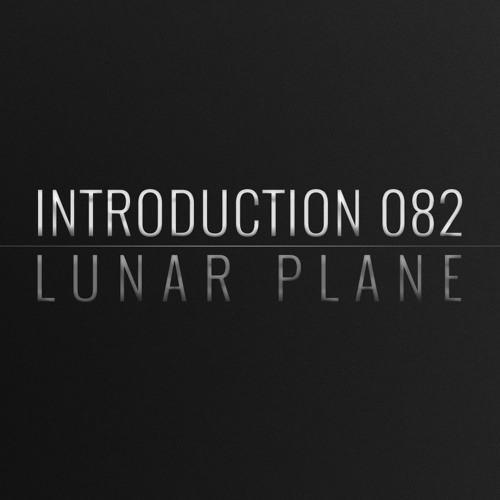 Introduction 082 | Lunar Plane