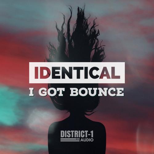 Identical - I Got Bounce (Original Mix) [DOA012] *Out 11/10/18*