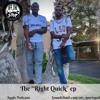 The Right Quick ep