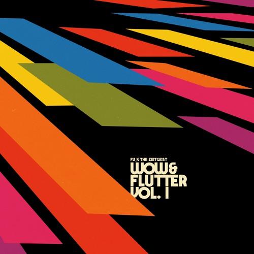 Wow & Flutter Vol. 1