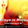 Moraya Re Moraya - DJ Karan Original Marathi Edit