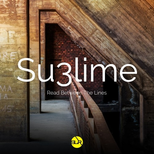Su3lime - Read Between the Lines - SLR011