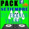 PACK SETIEMBRE VOL. 01 - 150 SEGUIDORES - DESCARGAR EN COMPRAR - [DJ FRANCO YBAÑEZ] - DEMO